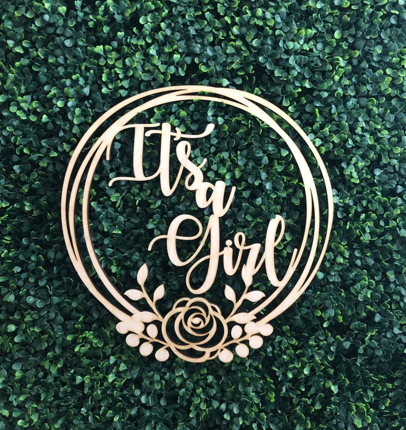 its a girl wood cut out,its a girl floral wood cut out baby shower decor Its a girl photo prop baby shower its a girl cutout