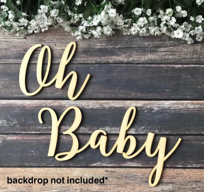 Oh Baby Back Drop Oh Baby Wooden Cutout Oh Baby Baby Shower Decoration Baby Shower Baby Shower Backdrop Oh Baby Backdrop Oh Baby Sign