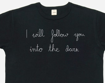 Death Cab For Cutie, t shirt, DCFC, I will follow you into the dark, Short Sleeve, Black Colour, Cotton Shirt, Ben Gibbard, hand embroidered