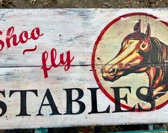 Stable sign, horse sign, riding stable sign, vintage looking wood sign, Shoo Fly Stables sign