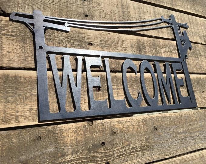 16 ga. Lineman Welcome Sign