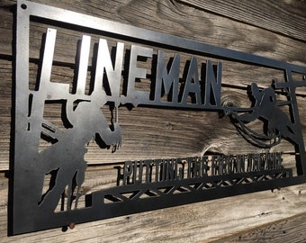 "Metal Lineman ""Fire In The Wire"" Sign, Lineman Gift"