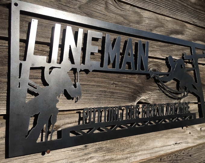 """Metal Lineman """"Fire In The Wire"""" Sign, Lineman Gift"""