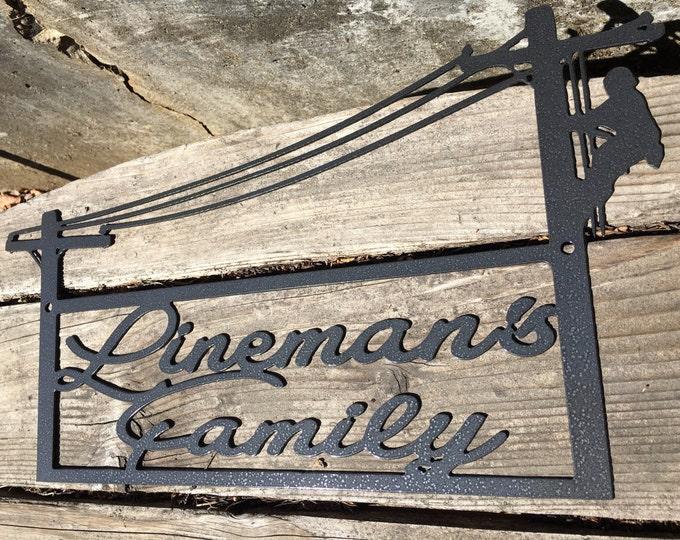 16 ga. Lineman's Family Sign