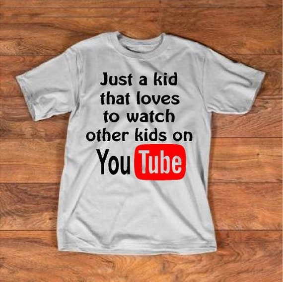 35149e8db9 Just A Kid That Loves To Watch Other Kids On YouTube Funny   Etsy