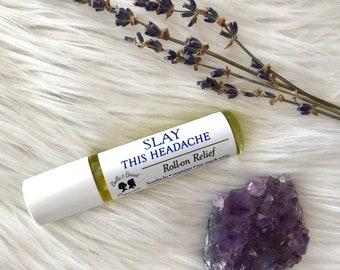 SLAY This Headache   Roll-On Relief   Headaches   Migraines   Too Much Wine   Essential Oil Roller   Organic Headache Relief
