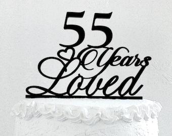 55 Years Loved Birthday Cake Topper 55th Anniversary Custom