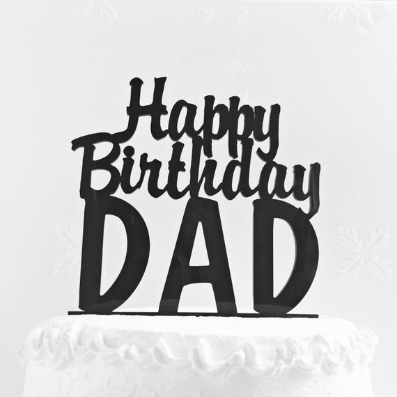 Happy Birthday Dad Cake Topper Fathers Day