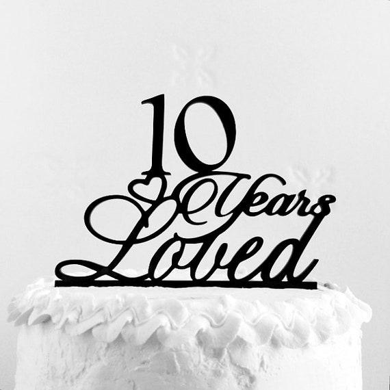 10th Birthday Cake Topper 10th Anniversary Tenth Birthday Etsy