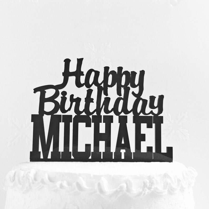 Custom Cake Topper With Any Name Personalized Birthday