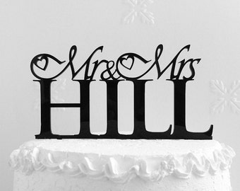 Mr and Mrs Hill Wedding Cake Topper, Personalized with Last Name