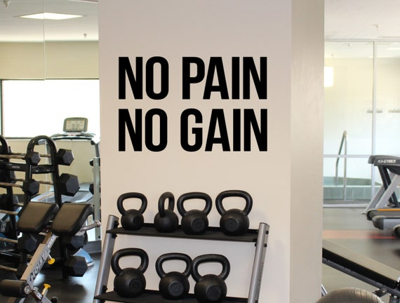 Gym Motivational Quote No Pain No Gain Vinyl Decal Fitness Etsy
