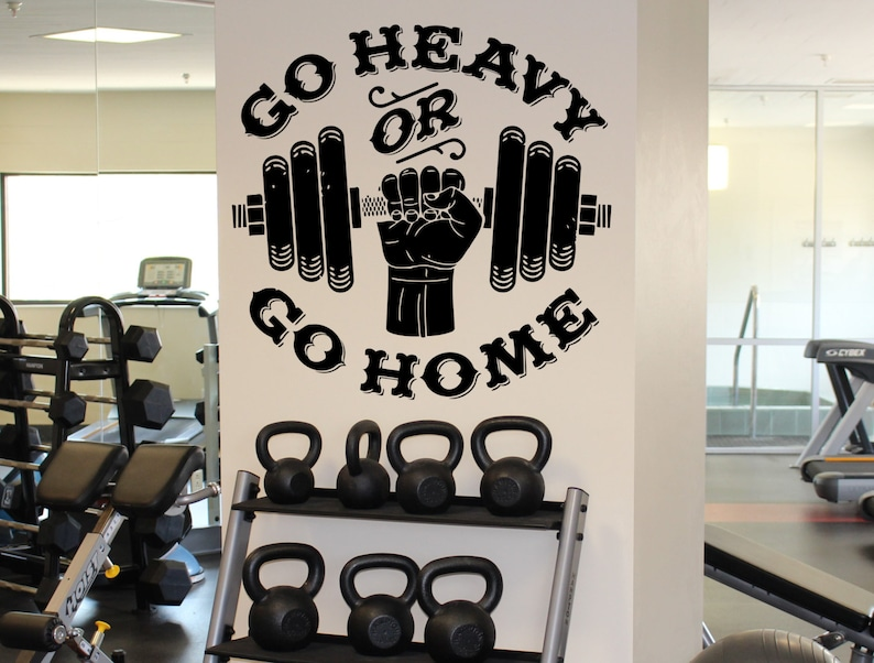 go heavy or go home wall decal gym fitness motivation wall | etsy