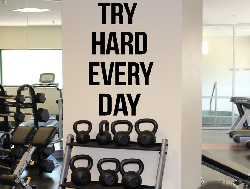 Try hard every day self motivation quote vinyl decal gym etsy