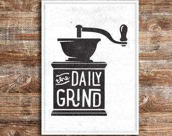 DAILY GRIND // downloadable print - A4 - 8x10 - 11x14 // Printable Wall Art, Instant Download, Black And White Wall Art, coffee wall art