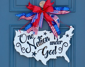 Patriotic Decor , USA Sign , Patriotic Decoration , Fourth of July Decor , One Nation Sign , God Bless America Sign , WreathObsessed