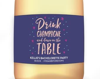 Time to Drink Champagne and Dance on the Table Bachelorette Party Label, Bachelorette Mini Champagne Label, Custom 21st Birthday Gift