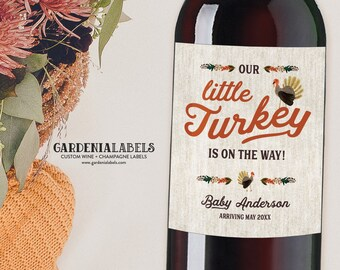 Little Turkey Is On The Way Wine Label, Fall Pregnancy Announcement Labels, Pregnancy Reveal to Family Idea, Thanksgiving Baby Announcement