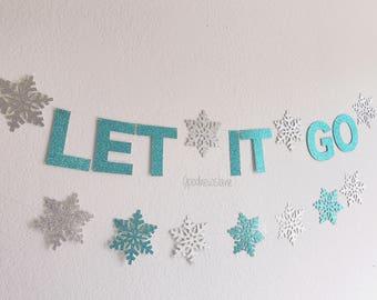 Let it go banner, frozen theme party, frozen birthday, snowflake garland.