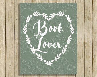 printable wall art Book Lover quote instant download 8 x 10 literary typography digital print green home decor
