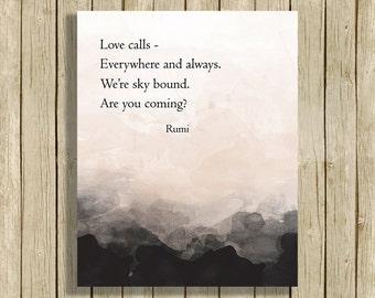 printable wall art Rumi quote Love calls spiritual art print home decor natural colors black white room decor wall quote modern