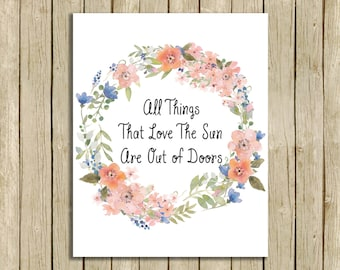 printable wall art All Things That Love The Sun nature lover instant download  inspirational art print  watercolor flowers wreath home decor