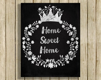 Home Sweet Home printable wall art quote chalkboard black and white instant download 8 x 10 inspirational motivational art print home decor