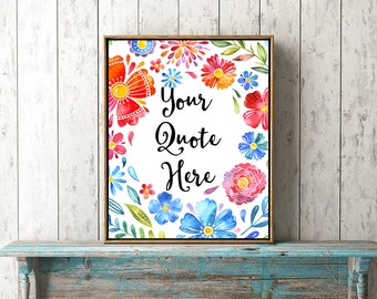 Bright floral custom quote printable wall art personalised words name lyrics colorful watercolor flowers print your own modern room decor
