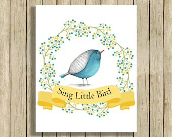 Nursery wall art blue yellow bird woodland printable watercolor nursery poster Sing Little Bird quote downloadable nursery decor print