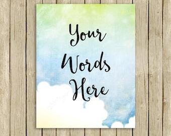 Custom quote sky clouds printable wall art personalised print your words name lyrics modern  room decor blue nursery digital download