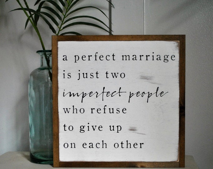 PERFECT MARRIAGE 1'X1' wood sign | distressed wooden sign | painted art | elegant farmhouse decor | wedding anniversary gift