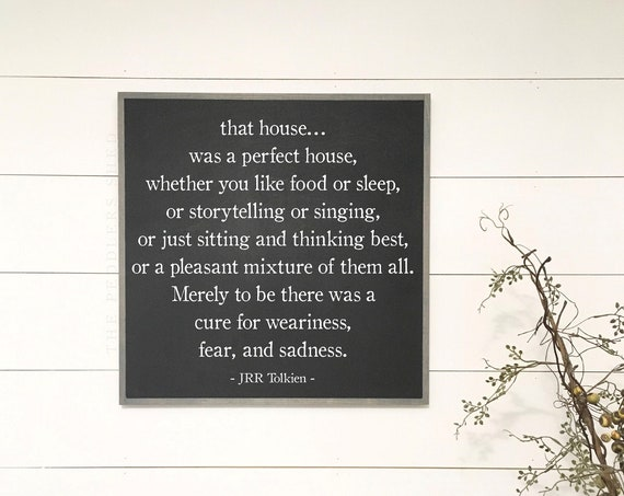 PERFECT HOUSE sign 2'X2' |  J.R.R. Tolkien quote | distressed wooden wall plaque | shabby chic farmhouse décor | LOTR framed wall art