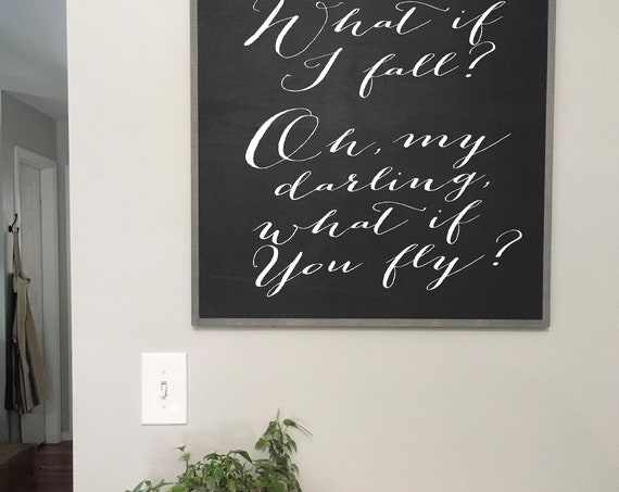 WHAT IF I FALL sign 2'X2' |  Erin Hanson quote | distressed wooden wall plaque | shabby chic farmhouse décor | framed wall art