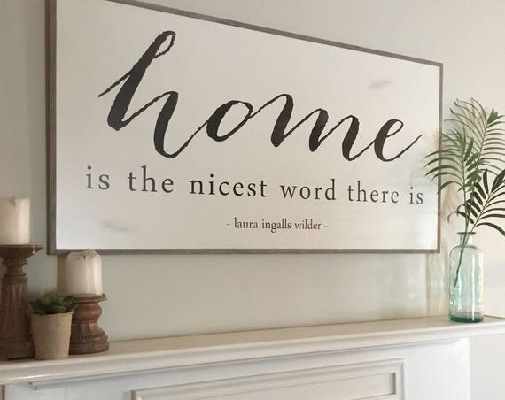 HOME IS the nicest word 2X4 sign | Laura Ingalls Wilder quote wall art | farmhouse inspired rustic home decor | shabby chic painted plaque
