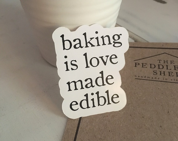 BAKING IS LOVE made edible - Farmhouse Stickers | scrapbook stickers | fun farmhouse style stickers | permanent sticker adhesive