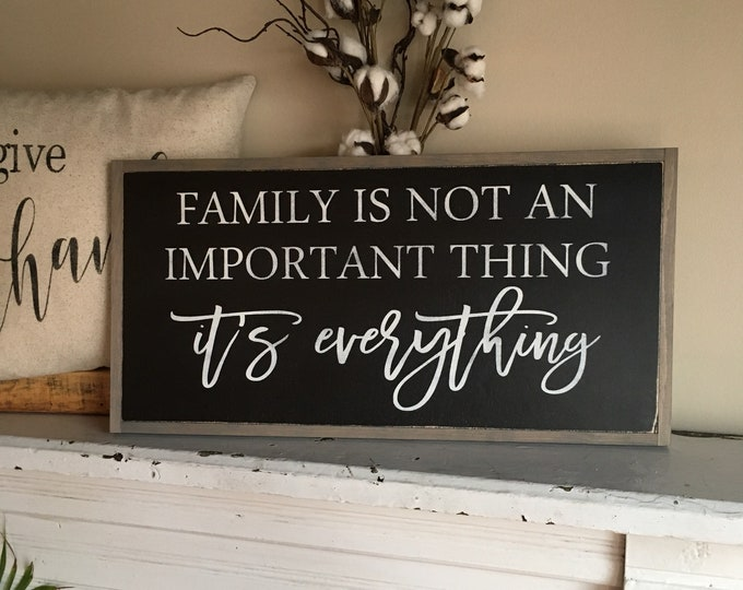 FAMILY IS EVERYTHING 1'X2' sign | distressed rustic wall decor | painted shabby chic wall plaque | farmhouse inspired framed wooden art