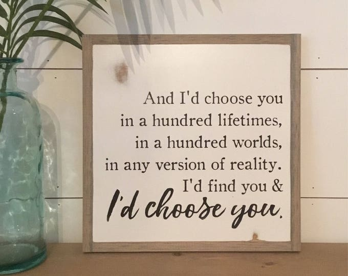 I'D CHOOSE YOU 1'X1' sign | distressed wooden sign | painted framed art | urban farmhouse decor | wedding anniversary gift | shabby chic
