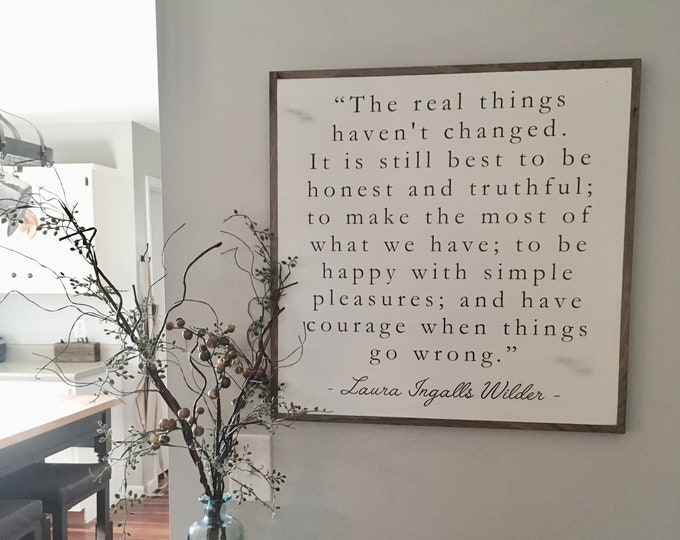 THE REAL THINGS 2'X2' sign | laura ingalls wilder quote | distressed painted wall plaque | shabby chic farmhouse decor | framed wall art
