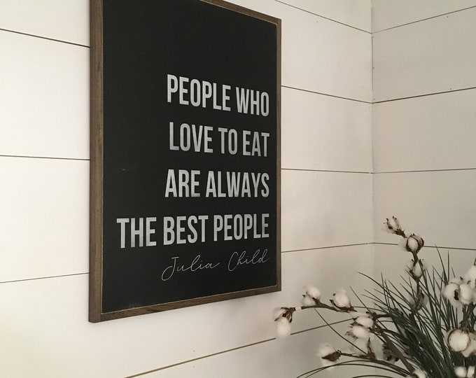 LOVE TO EAT wooden sign 18x24 | distressed framed wood sign | Julia Child quote | farmhouse style decor | dining room | kitchen