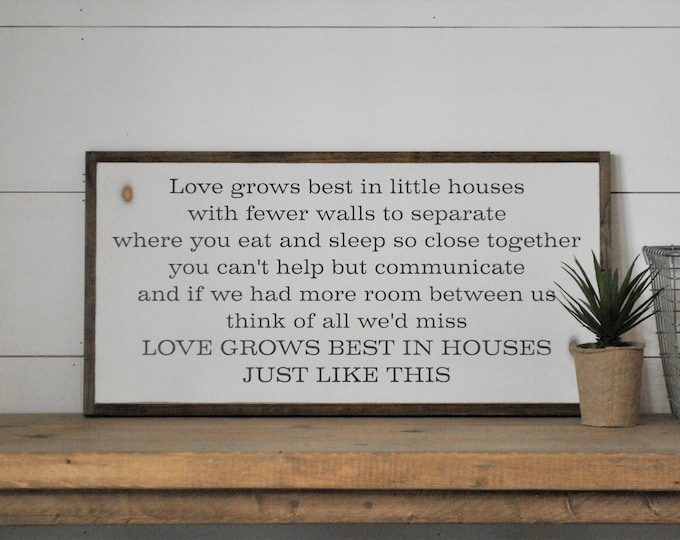 LOVE GROWS BEST in little houses 1'X2' sign | distressed shabby chic wooden sign | painted wall art | elegant farmhouse decor