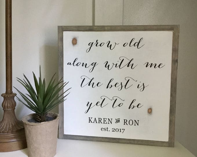 GROW old along with me 1'X1' sign | painted wall art | rustic farmhouse wooden sign | shabby chic wedding anniversary gift