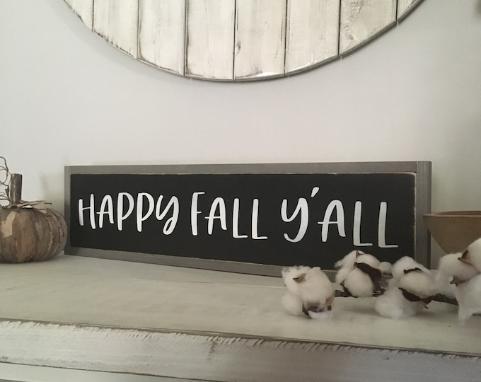 "READY TO SHIP! Happy Fall Y'all 6""X24"" 
