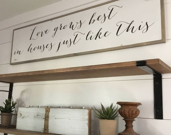 LOVE GROWS BEST 1'X4' sign | distressed shabby chic painted wooden sign | farmhouse wall art | love grows best in houses just like this