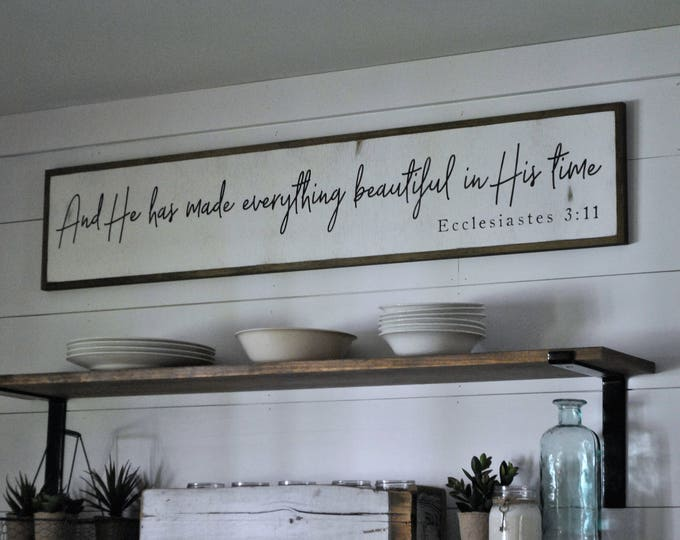 """IN HIS TIME 9""""X48"""" sign   distressed shabby chic painted wooden sign   elegant farmhouse inspired painted wall art   Ecclesiastes 3:11"""