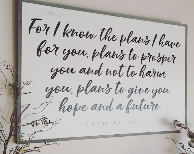 I KNOW THE PLANS I have for you 2'X3' sign | distressed shabby chic painted wooden sign | painted wall art | Jeremiah 29:11