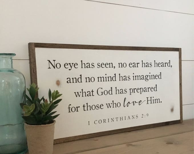 NO EYE HAS seen 1'X2' sign | distressed rustic wall decor | painted shabby chic wall plaque | urban farmhouse sign | I Cor 2:9
