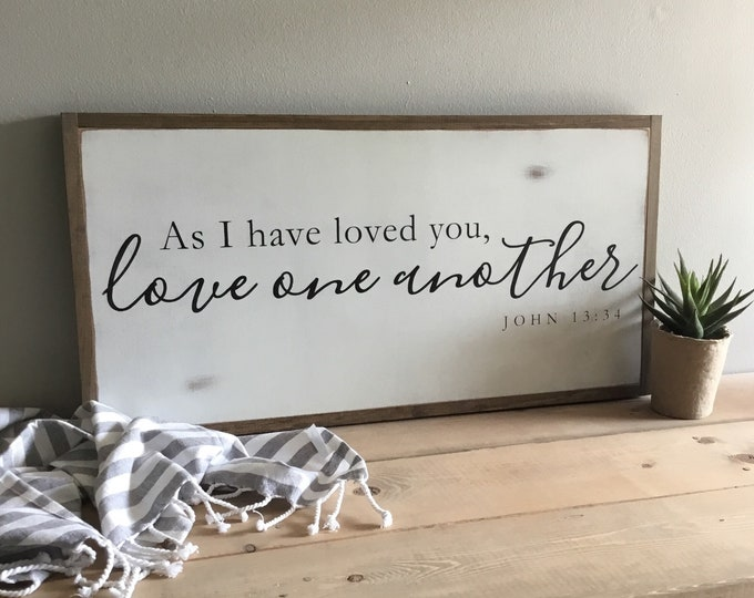LOVE ONE ANOTHER 1'X2' wooden sign | distressed rustic wall decor | painted shabby chic wall plaque | John 13:34 | scripture art |