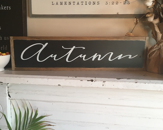 """AUTUMN 6""""X24"""" sign 