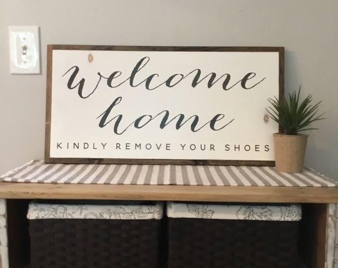WELCOME HOME 1'X2' kindly remove your shoes entry sign | distressed rustic wall decor | painted shabby chic wall plaque | urban farmhouse