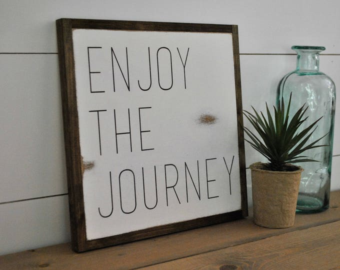 ENJOY THE JOURNEY 1'X1' framed sign | distressed shabby chic wooden sign | painted handmade wall art | farmhouse decor